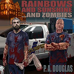 Rainbows and Sunshine... and Zombies