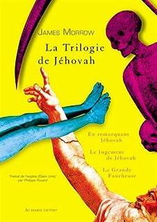 La Trilogie de Jéhovah : 2 : Le Jugement de Jéhovah