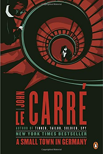 A Small Town in Germany by John le Carre
