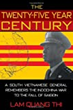 download ebook the twenty-five year century: a south vietnamese general remembers the indochina war to the fall of saigon pdf epub