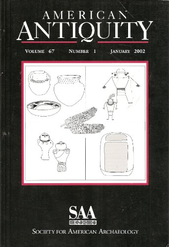 American Antiquity: Folsom Type Site; Predicting Maize Agriculture; Mesoamerican Origin for an Obsidian Scraper; Kautantouwit's Legacy; Lava, Corn, and Ritual in Northern Southwest; Painted Pottery From Mesa Verde Using Laser Ablation-inductively (Vol. 67 No. 1)