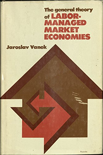 General Theory of Labor-managed Market Economies