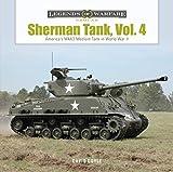 Sherman Tank, Vol. 4: The M4A3 Medium Tank in World War II and Korea (Legends of Warfare: Ground)