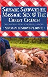 Sausage Sandwiches, Massage, Sex and the Credit Crunch, Norman Desmond Ploome, 1438938446