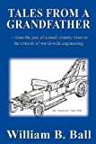 Tales from a Grandfather, William B. Ball, 1598585371