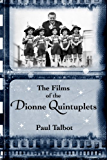 The Films of the Dionne Quintuplets