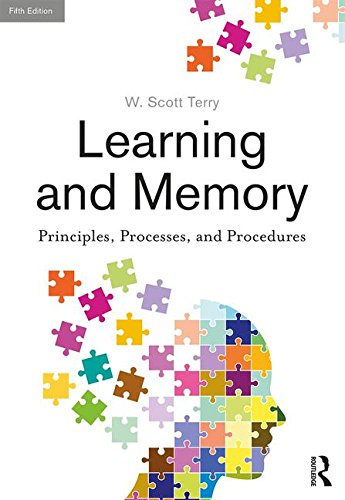 Learning and Memory: Basic Principles, Processes, and Procedures, Fifth Edition