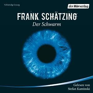 Der Schwarm Audiobook