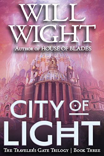 City of Light (The Traveler's Gate Trilogy Book 3) ()