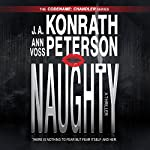 Naughty: A Thriller: Chandler Series, Codename: Chandler | J.A. Konrath,Ann Voss Peterson,Jack Kilborn