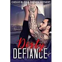 Dirty Defiance (Filthy Series Book 3)