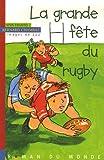 """Afficher """"La grande fête du rugby"""""""