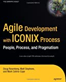 Agile Development with ICONIX Process, Doug Rosenberg and Mark Collins-Cope, 1590594649