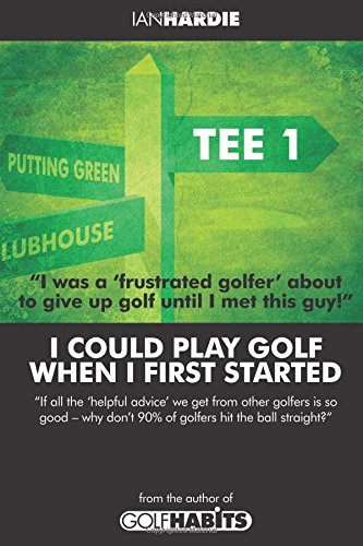Read Online I could play golf when I first started pdf epub