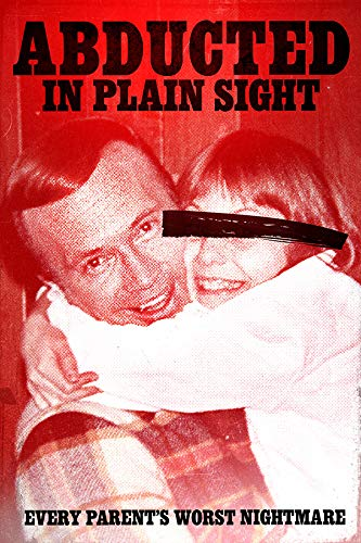 DVD : Abducted In Plain Sight (DVD)