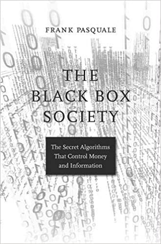 The Black Box Society  The Secret Algorithms That Control Money and  Information  Amazon.co.uk  Frank Pasquale  9780674970847  Books 5a04f74b9