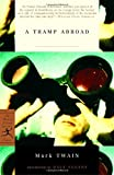A Tramp Abroad, Mark Twain, 0812970039