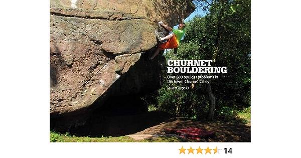 Churnet Bouldering: Over 600 boulder problems in the lower ...