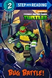 Bug Battle! (Turtleback School & Library Binding Edition) (Teenage Mutant Ninja Turtles: Step into Reading, Step 2)