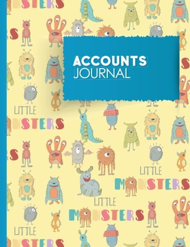 Accounts Journal: Accounting Journal Ledger, Bookkeeping Log, Journal Entry Notebook, Cute Monsters Cover (Volume 99) pdf