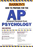 How to Prepare for the AP Psychology, Robert McEntarffer and Allyson Weseley, 0764123491