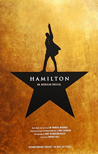 Hamilton the Musical Poster - Official Broadway Edition Theatre