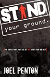 Stand Your Ground, Joel Penton, 0615403484