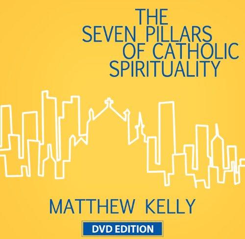 The Seven Pillars of Catholic Spirituality (DVD)