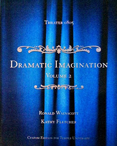 Dramatic Imagination (Custom Edition for Temple, Volume 2)