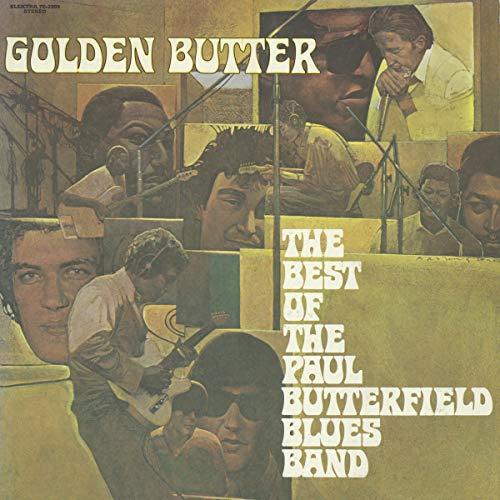 Golden Butter: The Best Of Paul Butterfield Blues Band