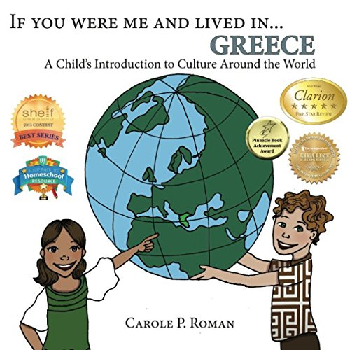 Download If You Were Me and Lived in...Greece: A Child's Introduction to Cultures Around the World (Volume 11) ebook