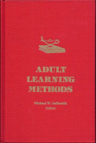 Adult Learning Methods: A Guide for Effective Instruction