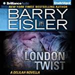 London Twist: A Delilah Novella | Barry Eisler