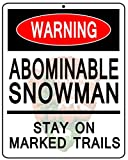 "Bigfoot Abominable Snowman Warning National Park Service NPS 12"" X 15"" Metal Sign"