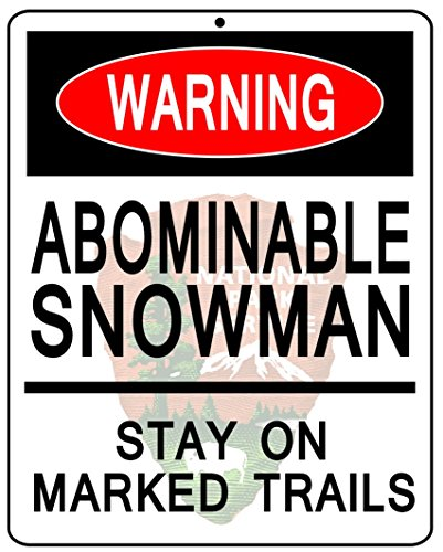 "Bigfoot Abominable Snowman Warning National Park Service NPS 8"" X 10"" Metal Sign"
