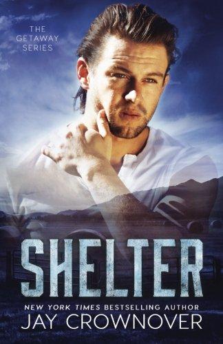 Shelter (The Getaway Series) (Volume 2)