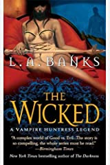 The Wicked: A Vampire Huntress Legend (Vampire Huntress Legend series Book 8) Kindle Edition