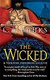The Wicked (Vampire Huntress Legend series)