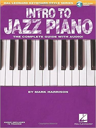 Intro to jazz piano hal leonard keyboard style series mark intro to jazz piano hal leonard keyboard style series mark harrison 9781617803109 books amazon fandeluxe Images