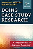 Doing Case Study Research: A Practical Guide for Beginning Researchers, Third Edition