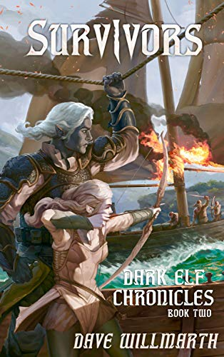 Dark Elf Chronicles Book Two:  Survivors