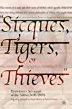 Sicques, Tigers, or Thieves:: Eyewitness Accounts