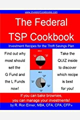 The Federal TSP Cookbook: Investment Recipes for the Thrift Savings Plan Paperback
