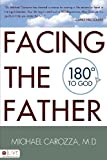 Facing the Father, Michael Carozza, 1606046179