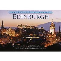 Edinburgh: Picturing Scotland: A photo-guide to the City
