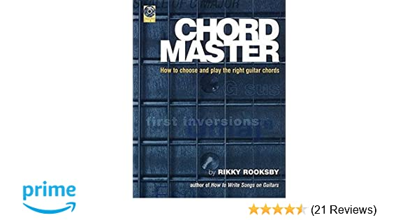 The Chord Master How To Find And Choose The Right Guitar Chords