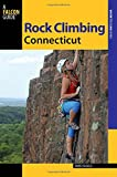 Rock Climbing Connecticut (State Rock Climbing Series)