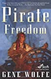 Pirate Freedom (Sci Fi Essential Books)
