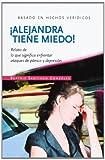 Alejandra Tiene Miedo!, Beatriz Santiago, 1466386002