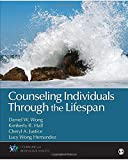 Counseling Individuals Through the Lifespan (Counseling and Professional Identity)